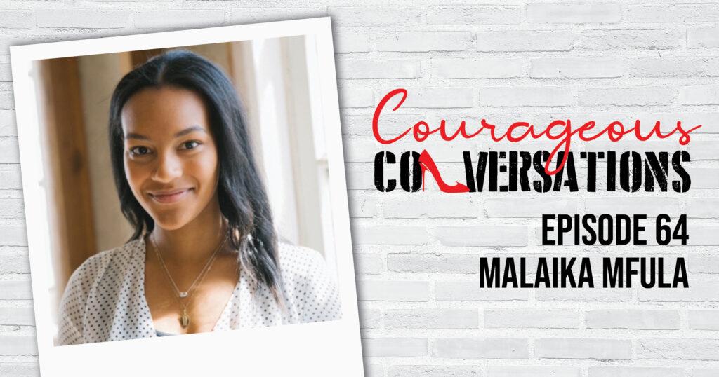 Ep 64 Malaika Mfula Thumbnail