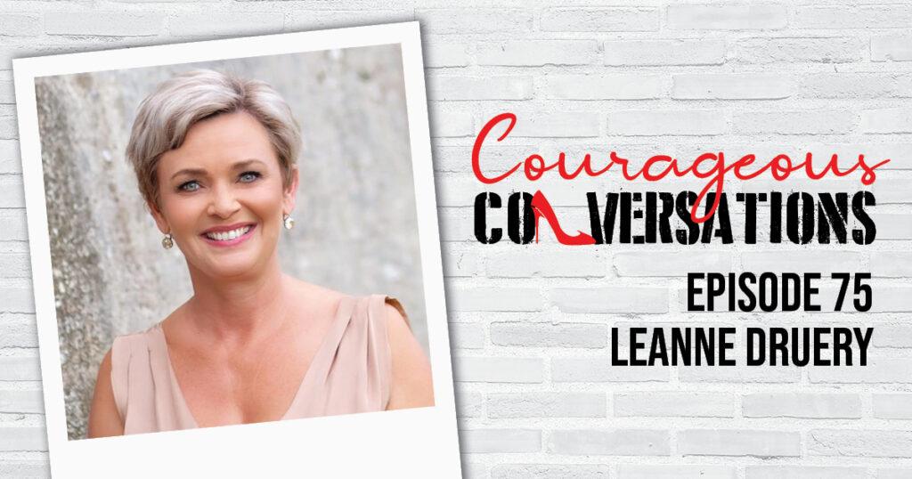 Ep 75 Leanne Druery