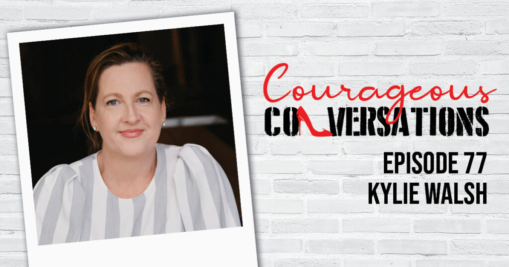Ep 77 Kylie Walsh